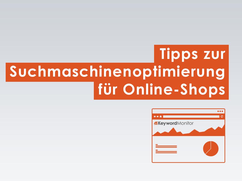 Tipps zur Suchmaschinenoptimierung für Online-Shops