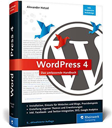WordPress 4: Das umfassende Handbuch